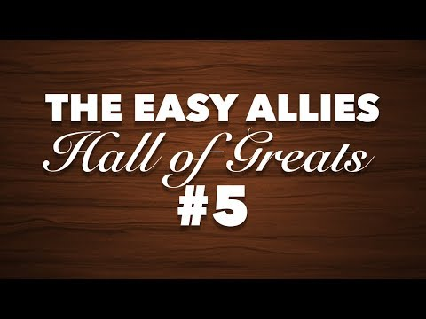 The Easy Allies Hall of Greats Induction #5