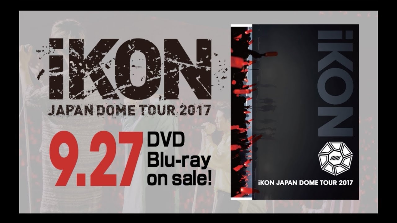 JUST GO [from iKON JAPAN DOME TOUR 2017]