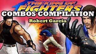 [KOF]The King of Fighters - Combos Robert
