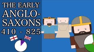 Ten Minute English and British History #03 -The Early Anglo-Saxons and the Mercian Supremacy