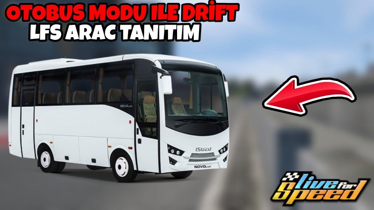 Otobüs Modu Ile Drift Yapmak Lfs Araç Tanitim Youtube