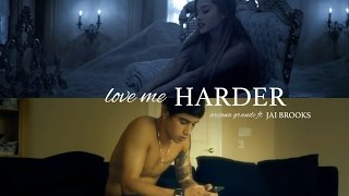 Ariana Grande - Love Me Harder ft Jai Brooks