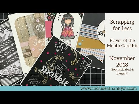 5 Cards - 1 Kit & Reveal | Scrapping for Less Flavor of the Month | November 2018 Mp3