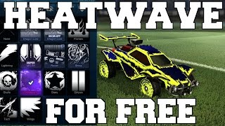 HOW TO GET HEATWAVE FOR FREE | ROCKET LEAGUE