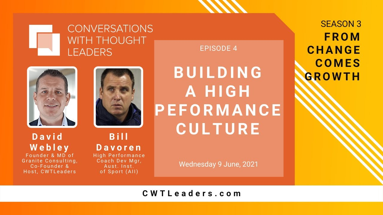 Download Dave's Reflection - Season 3 - Ep.04 - CWTLeaders - Bill Davoren - Building a High Perf Culture