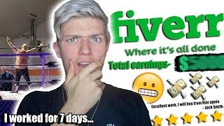 I worked a week on FIVERR and made £___ (strangest week of my life!)