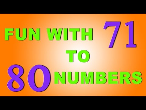 The Numbers Song - Learn To Count From 71 To 80 - Number Rhymes For Children