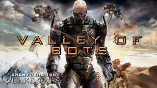 Valley of Bots | Enemy Territory: Quake Wars PS3