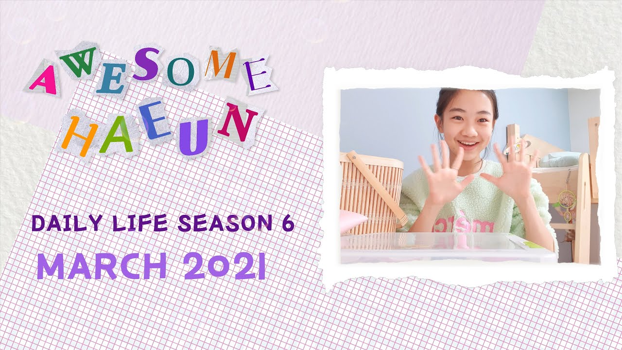 [SUB/JP]나하은(Na Haeun) -3월 데일리라이프 DAILY LIFE 시즌 6/ March