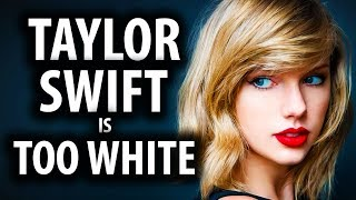 Taylor Swift is Too White for Buzzfeed