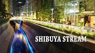 TOKYO.#渋谷ストリーム How to get SHIBUYA STREAM from Shibuya Sta. via the UnderPass. #4K #GoogleMap