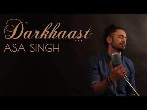 Darkhaast I Shivaay | Sunidhi Chauhan & Arijit Singh | Cover By Asa Singh (Male Version)