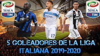 5 GOLEADORES de la LIGA ITALIANA  2019-2020 (SERIE A TIM)