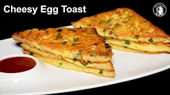 Very Easy Recipes- Cheesy Egg Toast