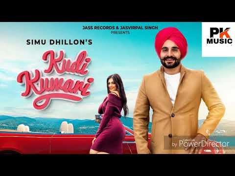 Kudi Kuwari | Audio Dj Remix)  Simu Dhillon New Punjabi Songs 2019 Punjabi Song