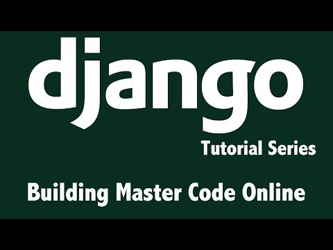 Django Tutorial - Create Django Project - Building Master Code Online - Lesson 3
