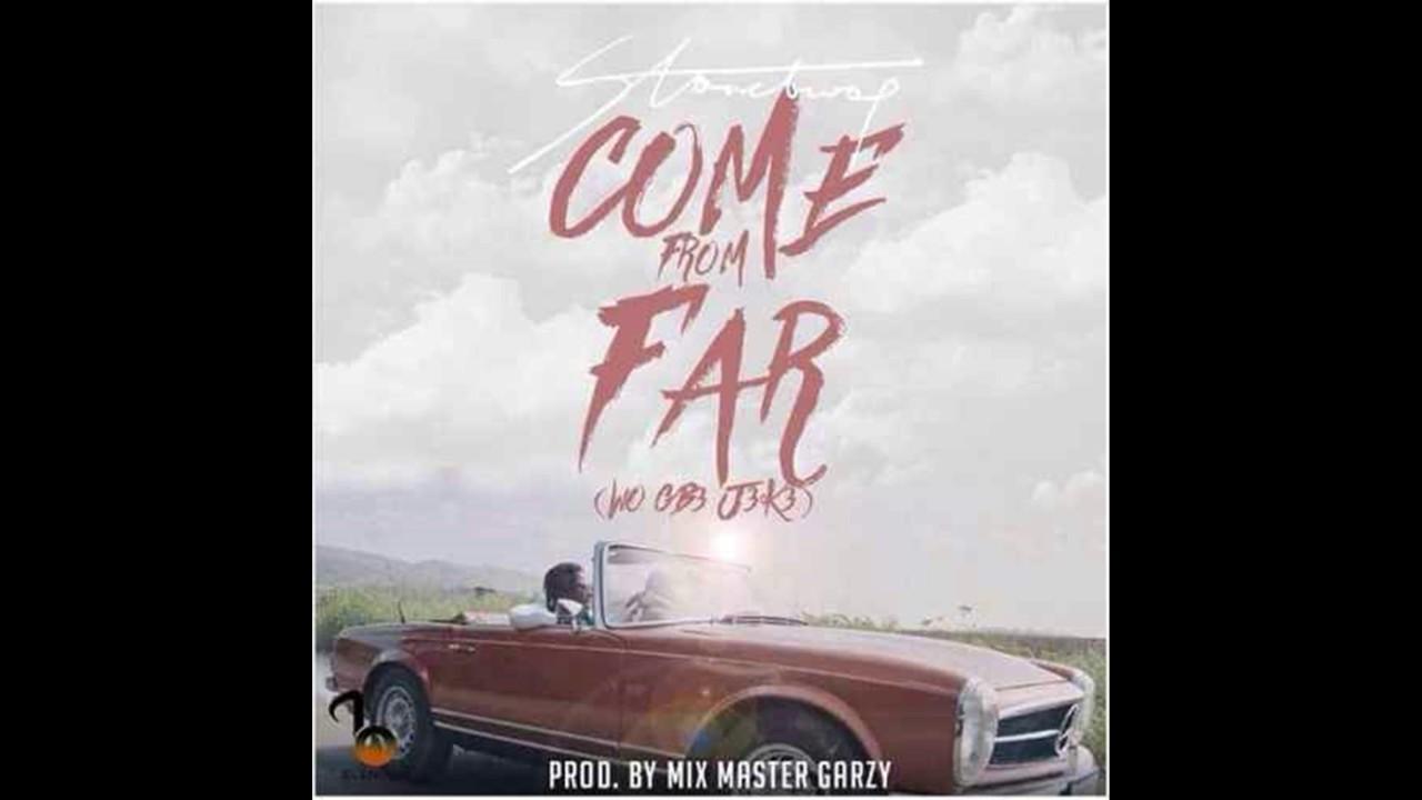 Download StoneBwoy – Come From Far Wo Gb3 J3k3 Prod By Mix Masta Garzy
