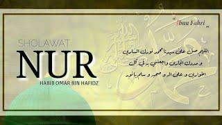 Sholawat Nur Ijazah Dari Habib Umar Bin Hafidz