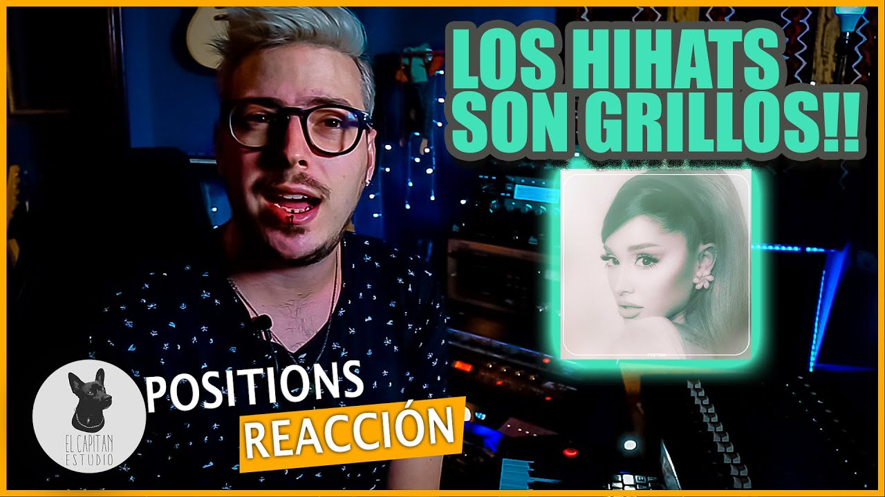 PRODUCTOR REACCIONA A Ariana Grande - Positions | EP-10