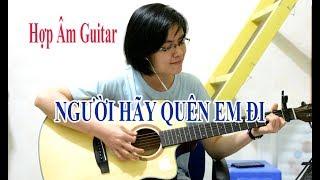 [Hợp âm] - Người hãy quên em đi - Guitar cover Giang Thao