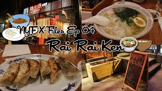 [NYF X-files] Rai Rai Ken in NYC (feat.Japanese Ramen)_EP04