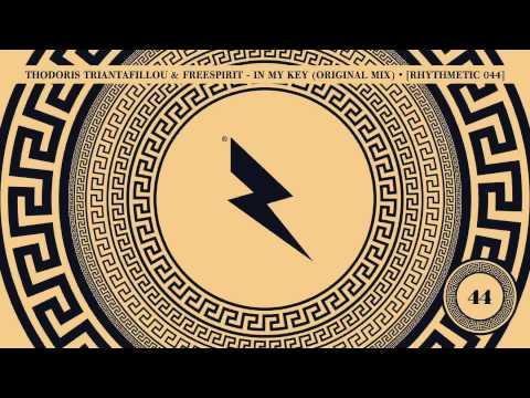Thodoris Triantafillou & DJ Freespirit - In My Key (Original Mix) • [Rhythmetic 044]