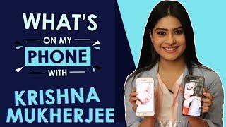 Krishna Mukherjee: What's On My Phone | Phone Secrets Revealed | India Forums