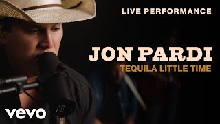 Gambar cover Jon Pardi - Tequila Little Time (Live Performance) | VEVO