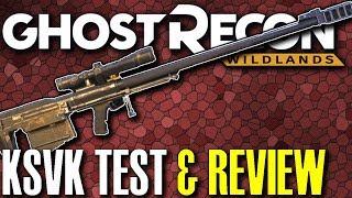 Ghost Recon Wildlands KSVK Sniper Rifle Review
