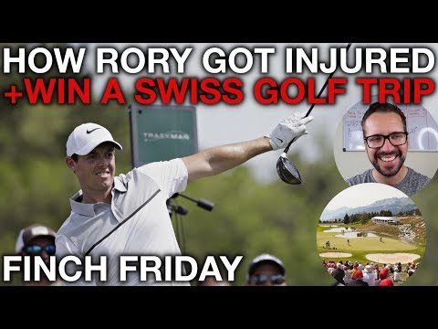 How Rory McIlroy Got Injured + Win a golf trip to Switzerland! Finch Friday