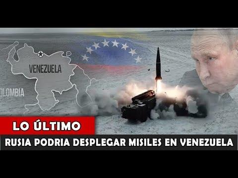 LO ULTIMO : RUSIA podría desplegar Sistemas de Misiles en Venezuela