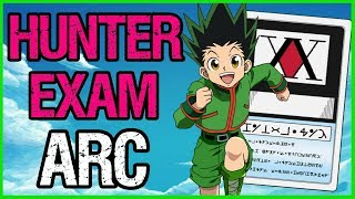 The Hunter Exam Arc - HUNTER X HUNTER RECAP