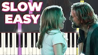 Lady Gaga and Bradley Cooper - Shallow - SLOW EASY Piano Tutorial (Synthesia)[A Star Is Born]