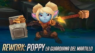 Rework: Poppy - La Guardiana del Martillo | League of Legends
