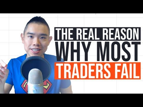 Forex Trading: The REAL Reason Why Most Traders Fail