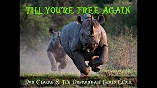 TILL YOU'RE FREE AGAIN   Don Clarke and The Drakondale Girls Choir