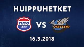 TUTO - K-VANTAA ottelukooste (16.3.2018)