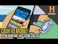 Cash Vs Mobile : Banking Gone Digital | The History Hustle