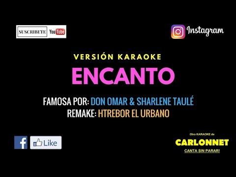 Encanto - Don Omar feat Sharlene Taulé (Karaoke)