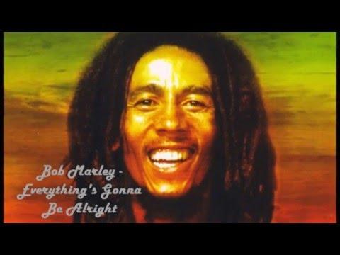 Bob Marley - Everything's Gonna Be Alright Bob Marley ...