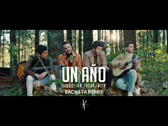 Un año - (Bachata Remix by Dj Khalid)