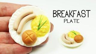 polymer clay Breakfast Plate TUTORIAL (sausage,scrambled eggs, bun) | polymer clay food