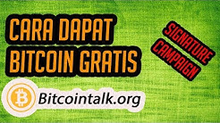 Cara Mendapatkan Bitcoin Gratis dari Bitcointalk.org   per Minggu (Signature Campaign Bounty)