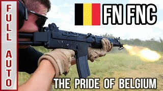 FN FNC Full Auto: The Pride of Belgium