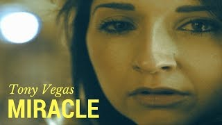 Tony Vegas & A. Portsmouth - Miracle (Official Video)