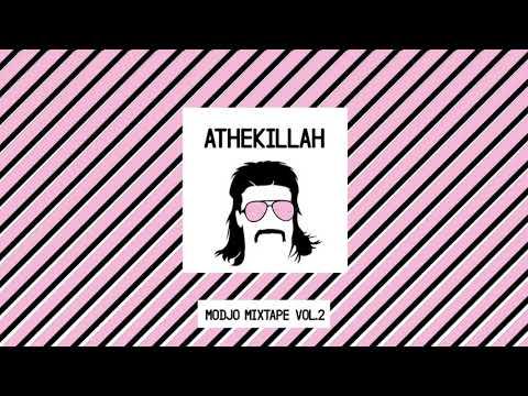 AtheKillah - Modjo Mixtape #2