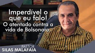 Pastor Silas Malafaia comenta: Imperdível o que eu falo! O atentado contra a vida de Bolsonaro. thumbnail