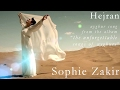 Download Uyghur | Hejran by Sophie Zakir MP3 song and Music Video