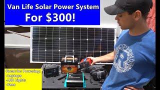 #Vanlife Solar Power System for $300! Power Laptops/LED Lights/12v Fans. Beginner Friendly