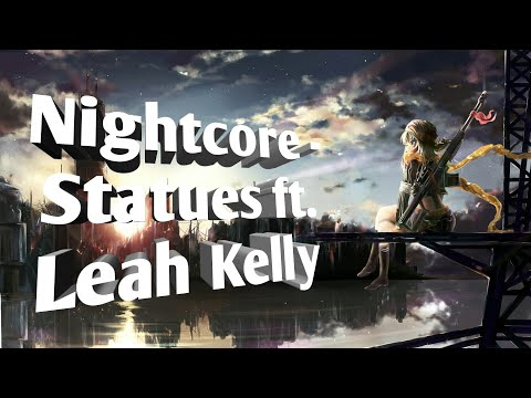 Nightcore - Statues
